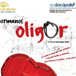 "Documental ""Hermanos Oligor"" de Joan López Lloret"