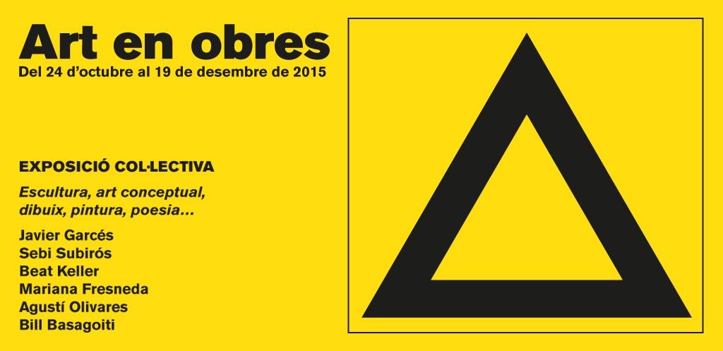 """Exposició col·lectiva """"Art en Obres"""""""