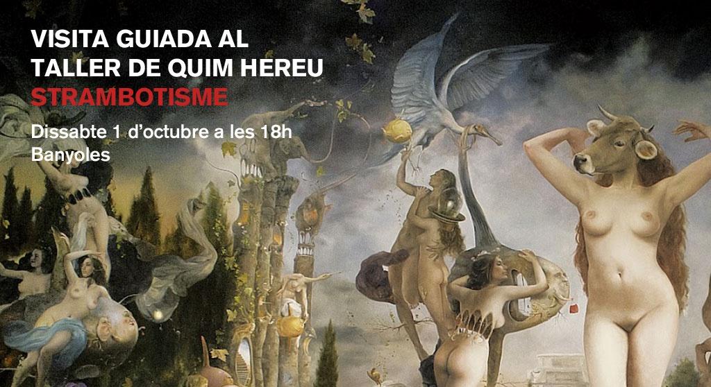 Visita guiada per l'estrambotisme de Quim Hereu