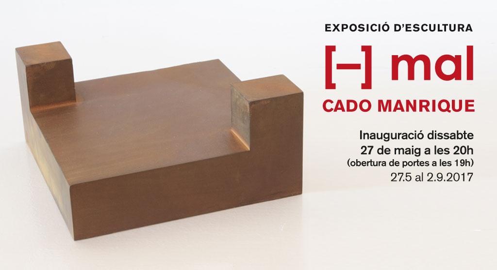 [–] MAL, exposició d'escultures de Cado Manrique