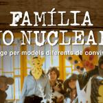 """""""Família no nuclear"""", experiències de vida comunitària."""